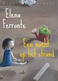 Een nacht op het strand | Elena Ferrante |