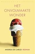 Het onvolmaakte wonder | Andrea De Carlo |