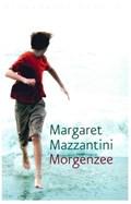 Morgenzee | Margaret Mazzantini |