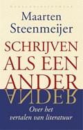 Schrijven als een ander | Maarten Steenmeijer |