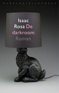 De darkroom | Isaac Rosa |