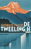 De tweeling H | Giorgio Falco |