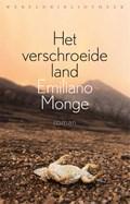Het verschroeide land   Emiliano Monge  