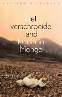 Het verschroeide land | Emiliano Monge |
