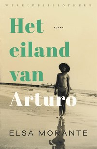 Het eiland van Arturo | Elsa Morante |