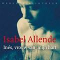 Ines, vrouw van mijn hart | Isabel Allende |
