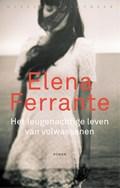 Het leugenachtige leven van volwassenen | Elena Ferrante |