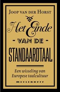 Het einde van de standaardtaal   Joop van der Horst  