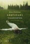 Veranderend licht   Jens Christian Grøndahl  