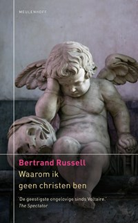Waarom ik geen christen ben | Bertrand Russell |