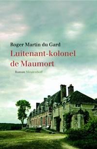 Luitenant-kolonel de Maumort   Roger Martin du Gard ; Rogier Martin du Gard  