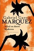 Afval en dorre bladeren   Gabriel García Márquez  
