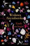 Einde en begin | Wislawa Szymborska |