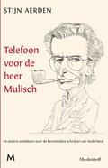 Telefoon voor de heer Mulisch | Stijn Aerden |