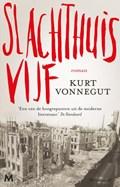 Slachthuis vijf | Kurt Vonnegut |