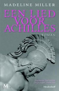 Een lied voor Achilles | Madeline Miller |