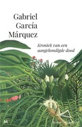 Kroniek van een aangekondigde dood   Gabriel García Márquez  