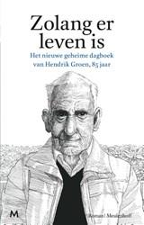 Zolang er leven is | Hendrik Groen | 9789029090766