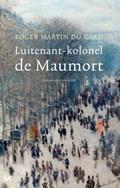 Luitenant-kolonel de Maumort   Roger Martin du Gard  