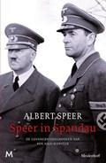Speer in Spandau | Albert Speer ; A. Wilten |
