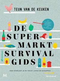 De supermarktsurvivalgids | Teun van de Keuken |