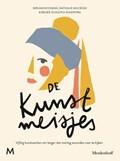 De kunstmeisjes   Mirjam Kooiman ; Nathalie Maciesza ; Renee Schuiten-Kniepstra  