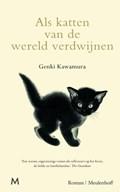 Als katten van de wereld verdwijnen   Genki Kawamura  