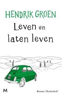 Leven en laten leven   Hendrik Groen  