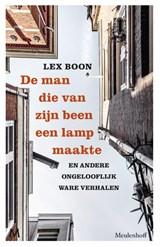 De man die van zijn been een lamp maakte   Lex Boon   9789029094573