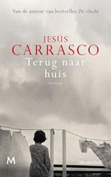 Terug naar huis   Jesús Carrasco   9789029094740