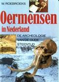 Oermensen in Nederland | W. Roebroeks |