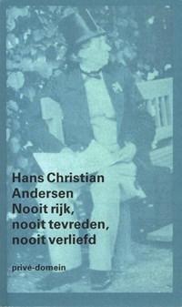 Nooit rijk, nooit tevreden, nooit verliefd | H.C. Andersen & Edith Koenders |