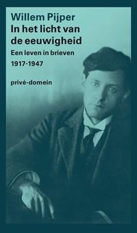 In het licht van de eeuwigheid   Willem Pijper  