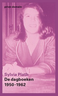 De dagboeken 1950-1962   Sylvia Plath  