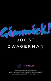 Gimmick | Joost Zwagerman |