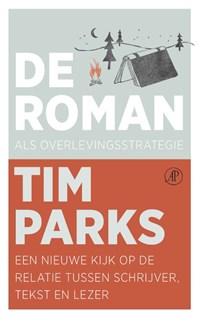 De roman als overlevingsstrategie | Tim Parks |