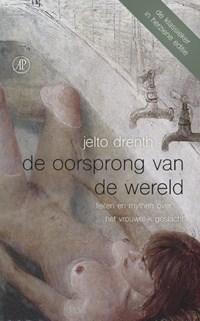 De oorsprong van de wereld | Jelto Drenth |