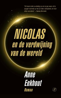 Nicolas en de verdwijning van de wereld | Anne Eekhout |