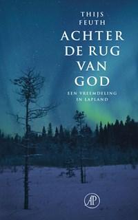 Achter de rug van God | Thijs Feuth |