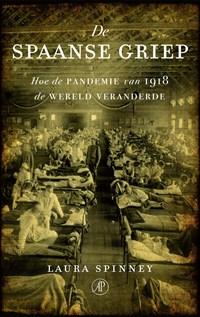De Spaanse griep | Laura Spinney |