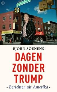 Dagen zonder Trump | Björn Soenens |