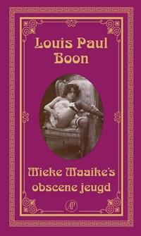 Mieke Maaike's obscene jeugd | Louis Paul Boon |