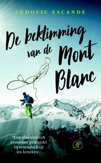 De beklimming van de Mont Blanc | Ludovic Escande |