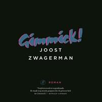 Gimmick! | Joost Zwagerman |