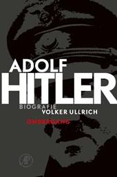 Adolf Hitler. Ondergang 2 De jaren van ondergang 1939-1945