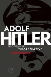 Adolf Hitler / Deel 2 de jaren van ondergang 1939-1945