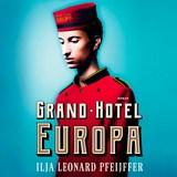 Grand Hotel Europa   Ilja Leonard Pfeijffer   9789029539630