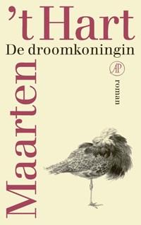 De droomkoningin | Maarten 't Hart |