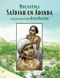 Saïdjah en Adinda   Multatuli ; Dick Matena  