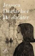 De dochter | Jessica Durlacher |
